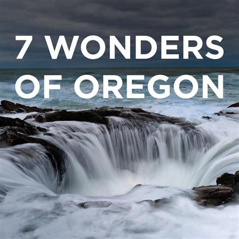 map of oregon 7 wonders the 7 wonders of oregon 187 local adventurer 187 travel