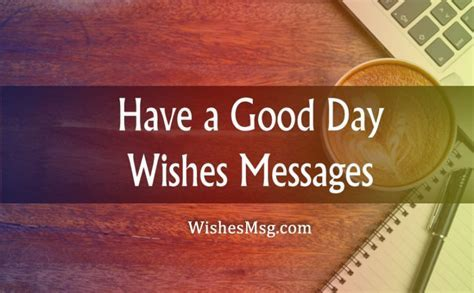 Good Day Wishes & Messages   Inspiring, Sweet & Funny