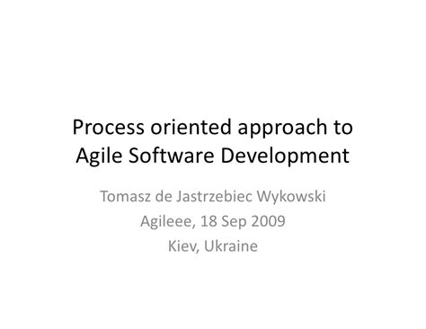a process developing a new approach to living books process oriented approach to agile software development