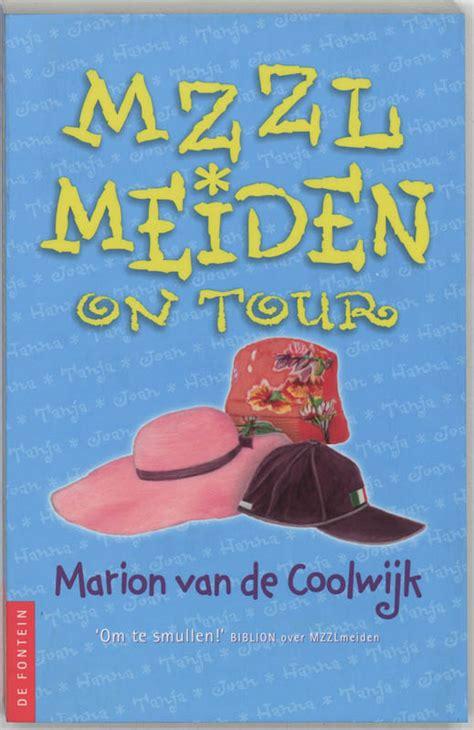 Marian On Tour by Mzzl Meiden On Tour Boek 6e Dr Door Marion De