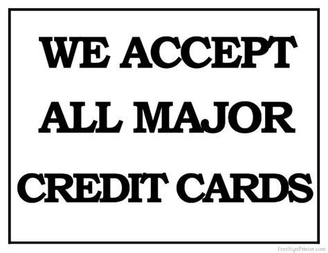 Free Printable Credit Card Signs printable we accept all major credit cards sign