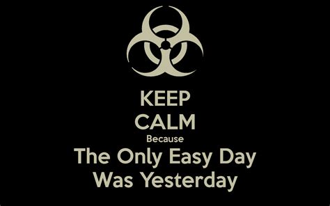 tattoo the only easy day was yesterday the only easy day was yesterday navy seals