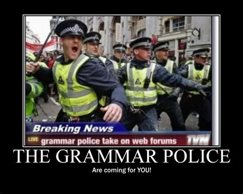 Grammar Police Meme - writing archives authorplanet