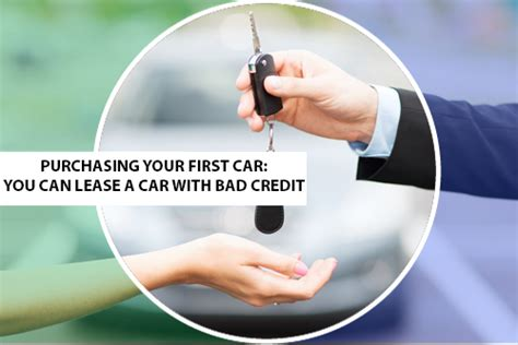 can i lease a car with bad credit purchasing your car you can lease a car with bad credit