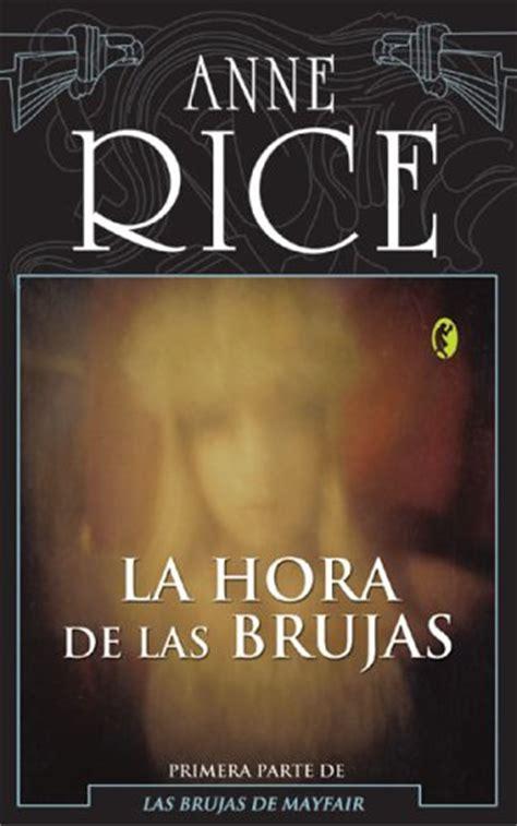 libro the witching hour ver tema la hora de las brujas anne rice 161 161 193 brete libro foro sobre libros y autores