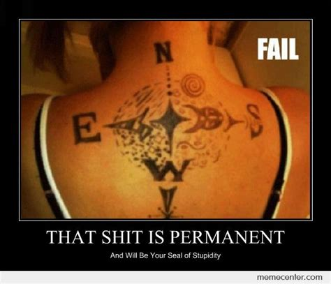 tattoo fail reaction cardinal directions tattoo fail by ben meme center