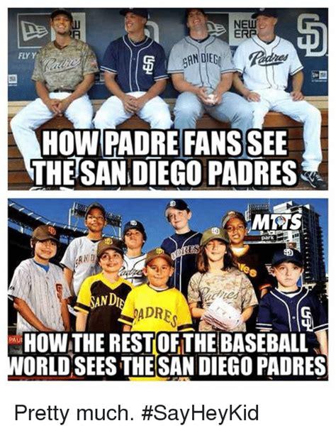San Diego Meme - 25 best memes about san diego padres san diego padres memes