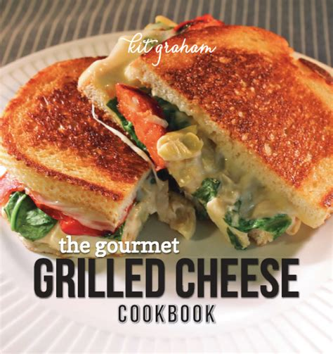 Cooking The Cover Gourmets Grilled Cheese by Purchase Cookbook Thekittchen