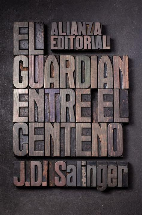 descargar el guardian entre el centeno libro e gratis descargar el libro el guardi 225 n entre el centeno pdf epub