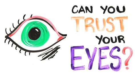 trust your eyes can you trust your eyes by asapscience