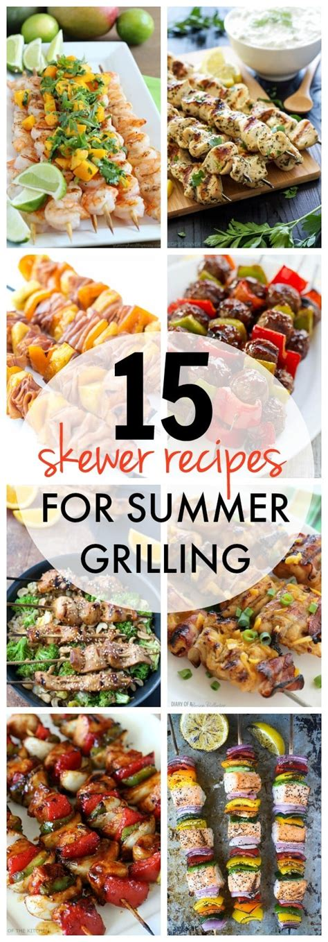 15 skewer recipes for summer grilling yummy healthy easy