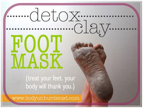 How To Use Bentonite Clay For Detox Bath by Detox Clay Foot Mask Unburdened