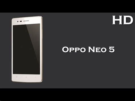 Android Oppo Ram 1gb oppo neo 5 available with 4 5 inch display 2000mah battery 1gb ram android 4 4 kitkat