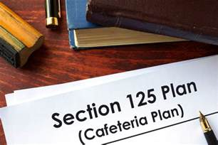 section 125 cafeteria plan what it is how it works
