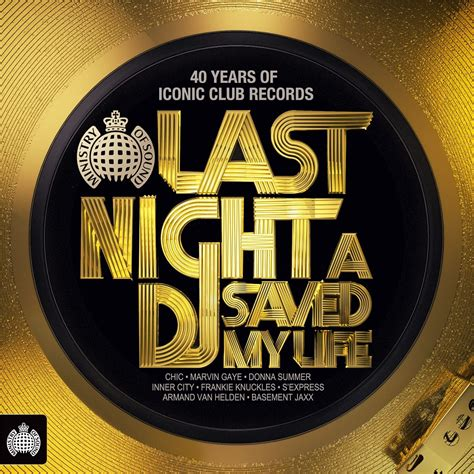 house music saved my life ministry of sound last night a dj saved my life cd1 mp3 buy full tracklist