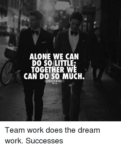 Together Alone Meme - 25 best memes about the dream the dream memes