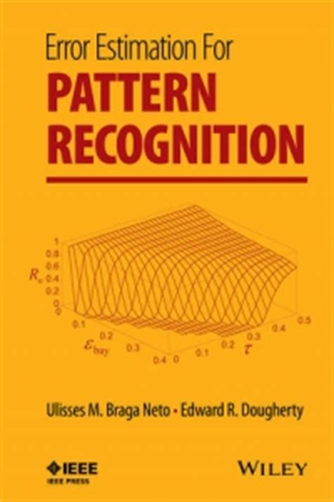 download pattern recognition book error estimation for pattern recognition ulisses m braga