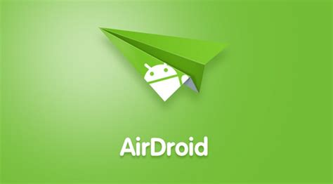 airdroid apk airdroid remote access file v4 1 2 apk