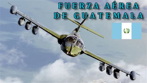 Fuerza Aerea De Guatemala 2016 | cessna a 37 dragonfly fuerza a 201 rea de guatemala youtube