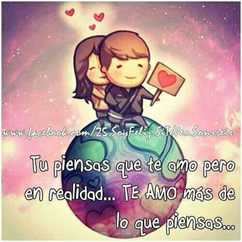 te amo and tes on pinterest te amo m 225 s de lo que piensas el amor y todo lo