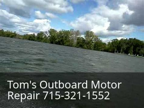 outboard motor repair rhinelander wi tom s used outboard motor repair plainfield wi 715 321