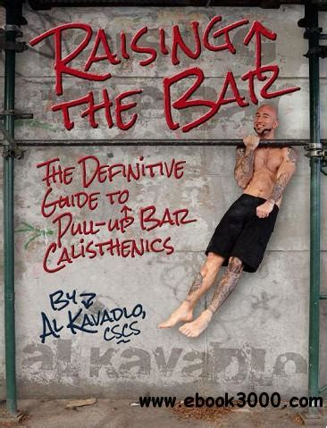 whole grains empty promises pdf raising the bar the definitive guide to pull up bar