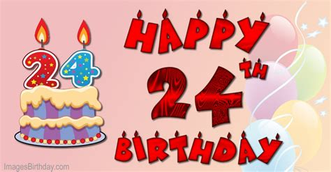 24 Years Birthday Quotes Wishes 24 Year With Wishes Happy Birthday Picture