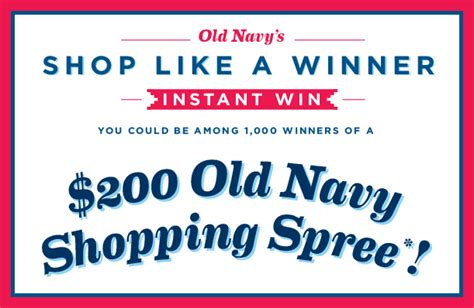 Win 1000 Dollars Instantly - old navy shop like a winner game enter to instantly win