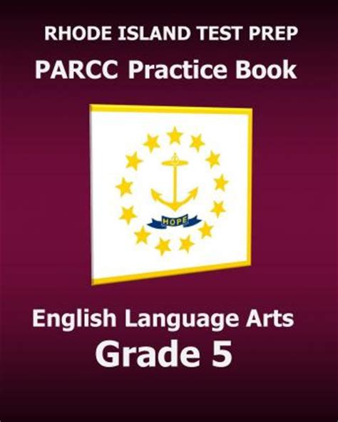parcc test prep grade 7 language arts literacy ela practice workbook and length assessments parcc study guide books rhode island test prep parcc practice book