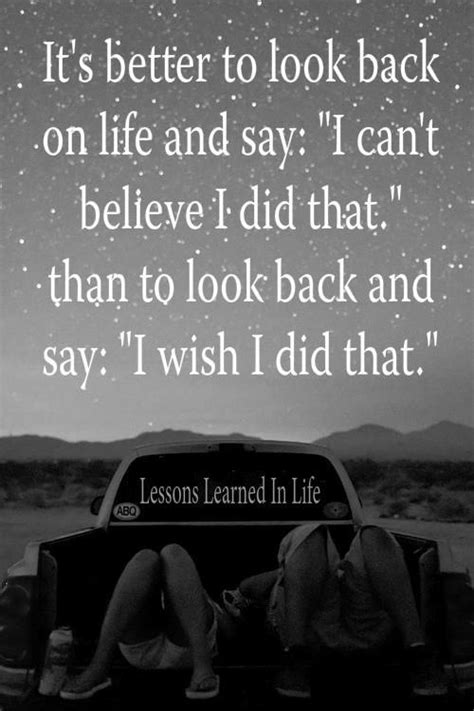 Kaos Icant I Will Believe That New daily quotes it s better to look back on and say i