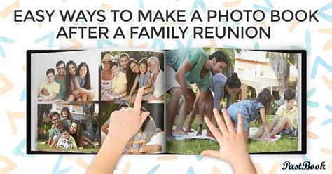 building a family books how to make a family reunion photo book pastbook