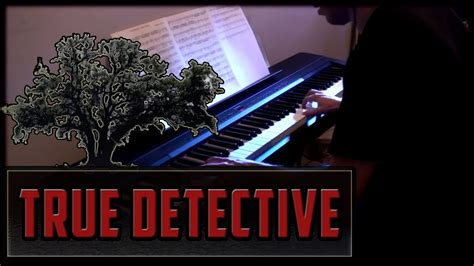 theme music for true detective true detective main theme on piano the handsome family