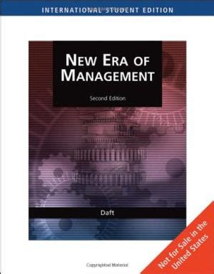 New Era Of Management Richard L Daft Daft Richard Abebooks