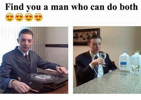 Find A Meme - find you a man who can do both who can do both meme on