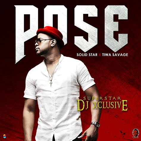 download dj xclusive rassa mp3 dj xclusive ft tiwa savage solid star pose audio mp3