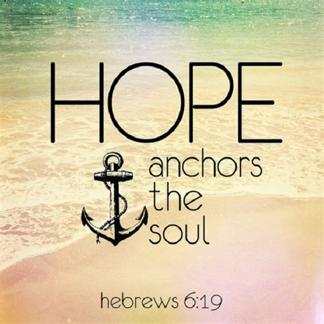 bible verse of hope and comfort bible verses about hope 21 scriptures to anchor the soul