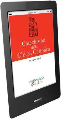 catechismo della chiesa cattolica libreria editrice vaticana breviario digitale e book testi dottrinali ed
