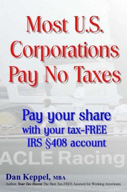 Paying Taxes For Mba by Most U S Corporations Pay No Taxes Pay Your Fair