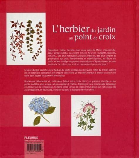 livre l herbier du jardin au point de croix v 233 ronique