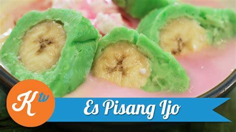 cara membuat es buah versi inggris cara membuat es pisang ijo versi on the spot