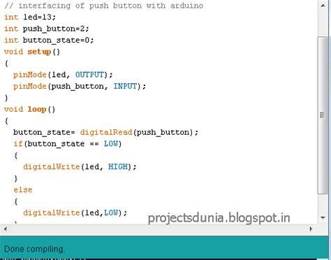 arduino code push button interfacing push button switch to arduino projectsdunia