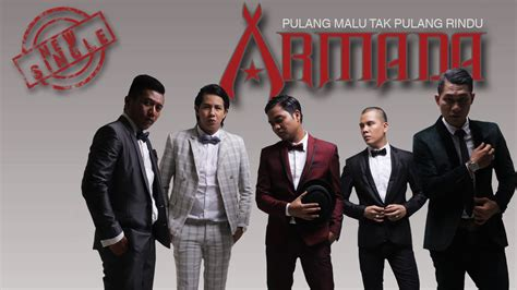 download mp3 armada aku bukan siapa siapa download lirik lagu armada pulang malu tak pulang rindu