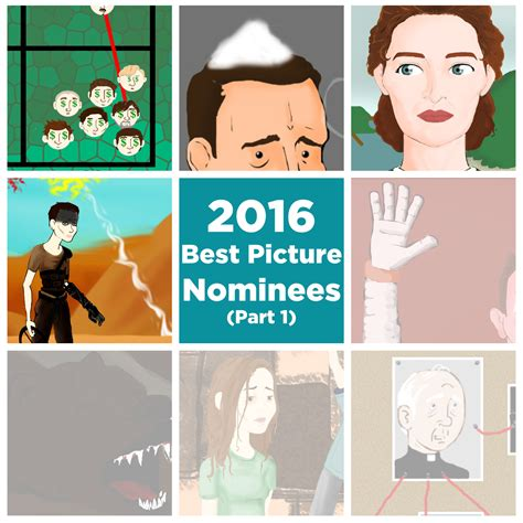 what are the nominees for the 2016 best picture oscar tableau your mind 2016 best picture nominees part 1