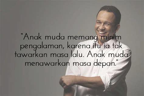 Anies Tentang Anak Muda Impian Dan Indonesia By Syafiq Basri 10 pesan inspiratif anies baswedan jadi tambah yakin kita semua harus berjuang untuk pendidikan