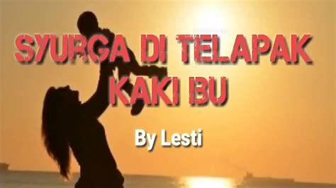 download mp3 egois lesti download lesti surga di telapak kaki ibu mp3 mp4 3gp flv