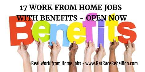 17 work from home with benefits open now real work