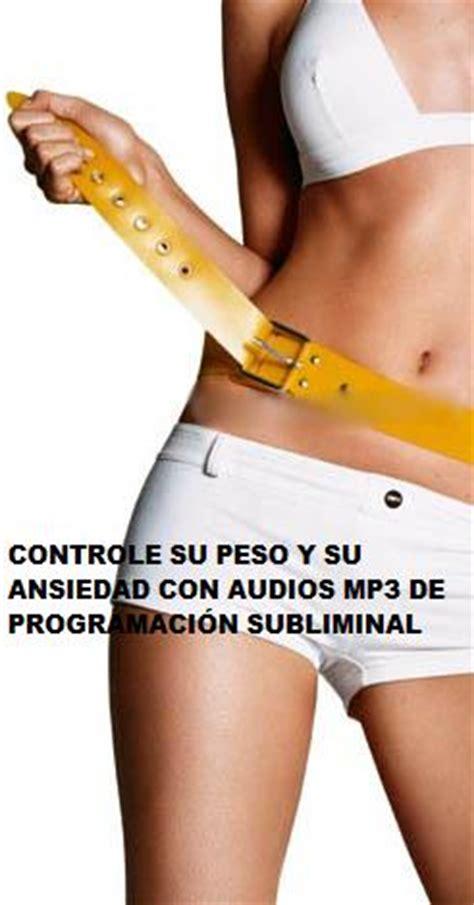 mensajes subliminales para bajar de peso audio subliminalmp3 para controlar el peso y corregir