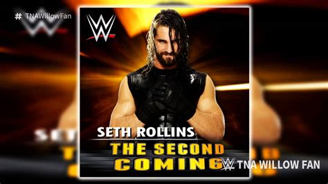 theme song seth rollins wwe seth rollins 5th theme song quot the second coming quot 2016