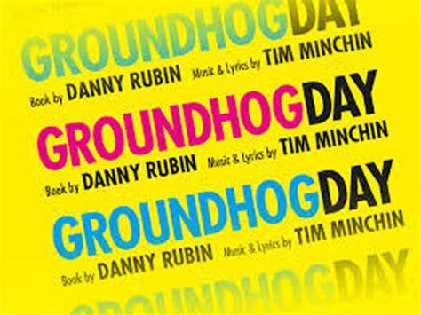 groundhog day lyrics musical theatre review groundhog day at the the vic theatre