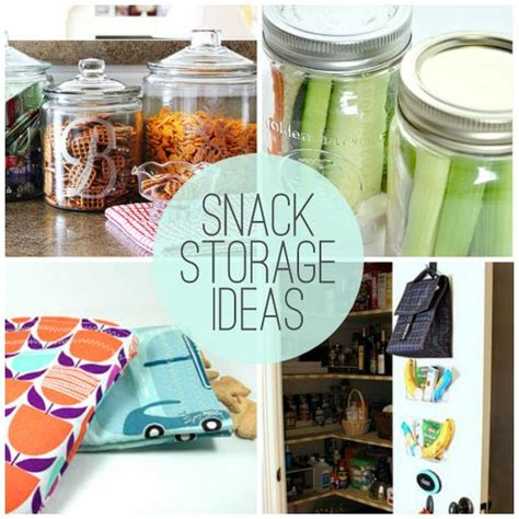 8 Ideas For A by 8 Great Snack Storage Ideas Diy Crafts